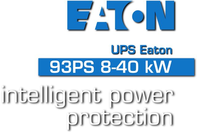 Eaton 93PS - Intelligent power protection