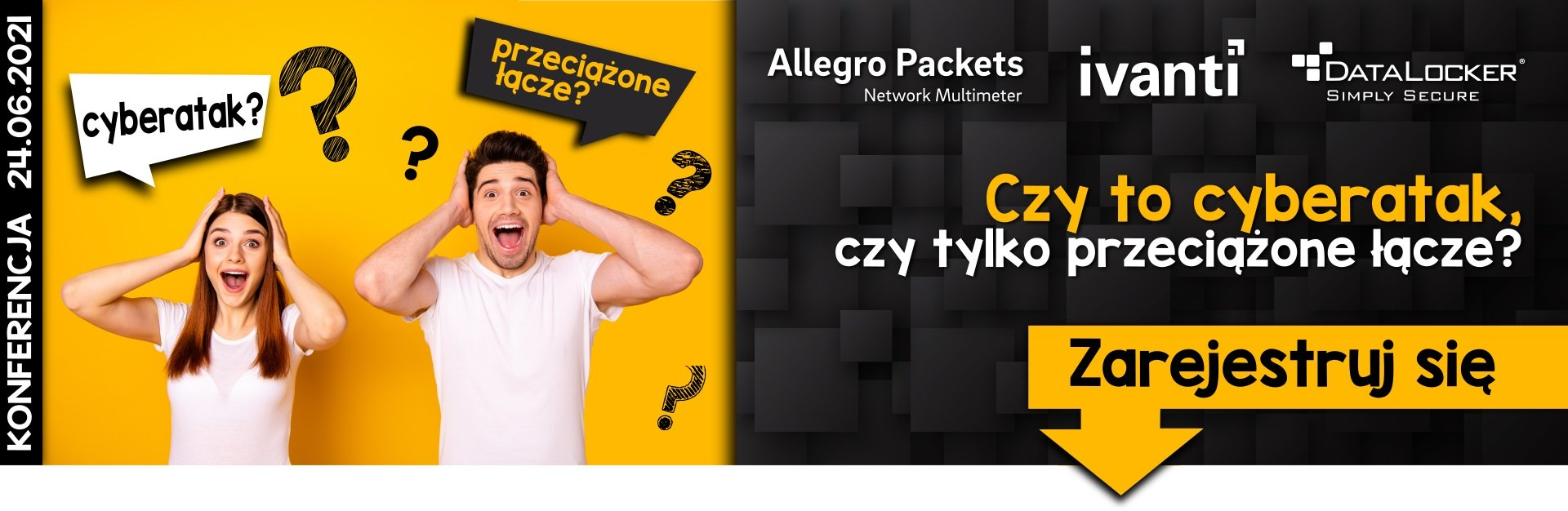 Konferencja online 24.06.2021 - cyberatak czy tylko przeciazone lacze - HEADER