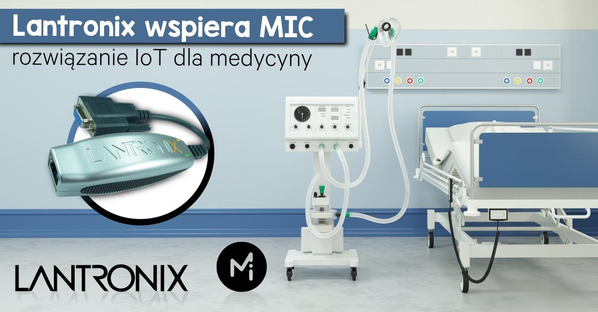 Lantronix wspiera MIC - rozwiązanie IoT dla medycyny - BANER