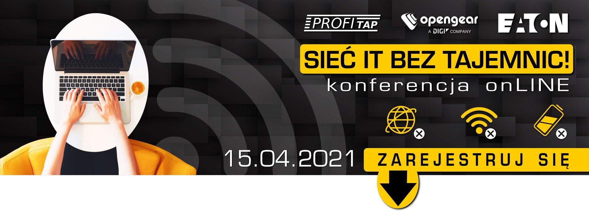 Siec IT bez tajemnic - konferencja online 15.04.2021 HEADER POL