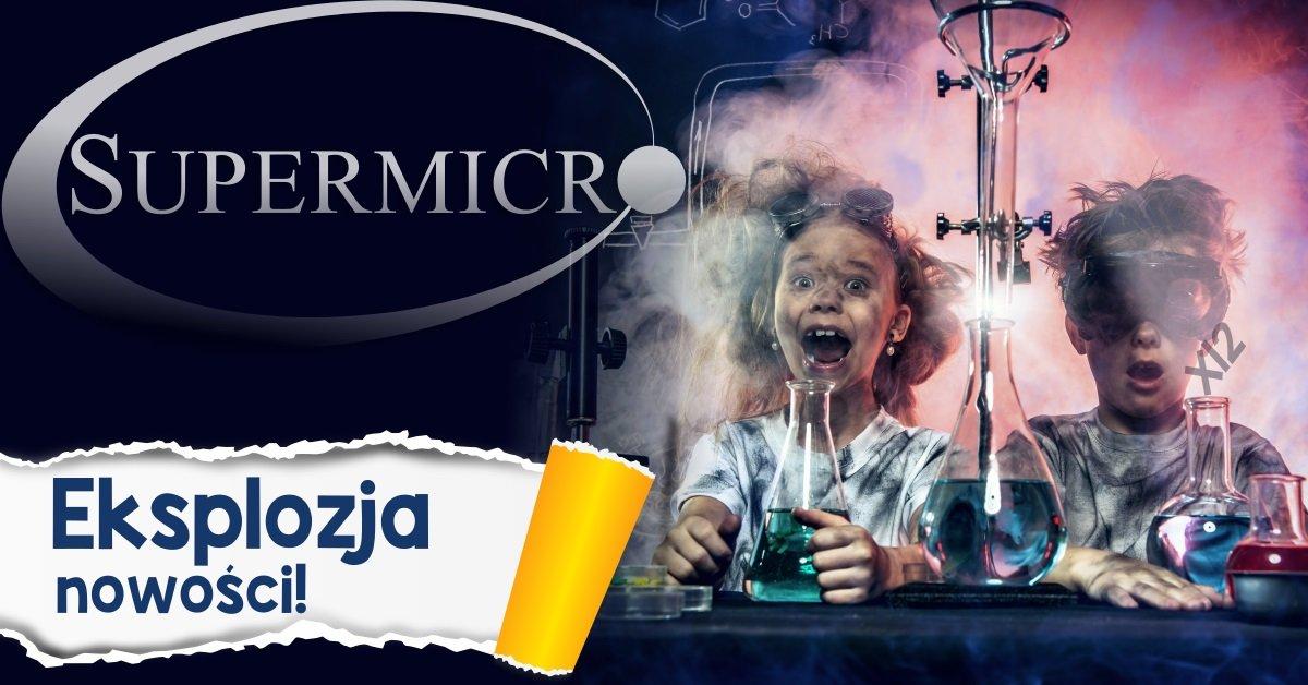 Eksplozja nowości Supermicro X12 – platformy z Intel®Xeon® 3. generacji