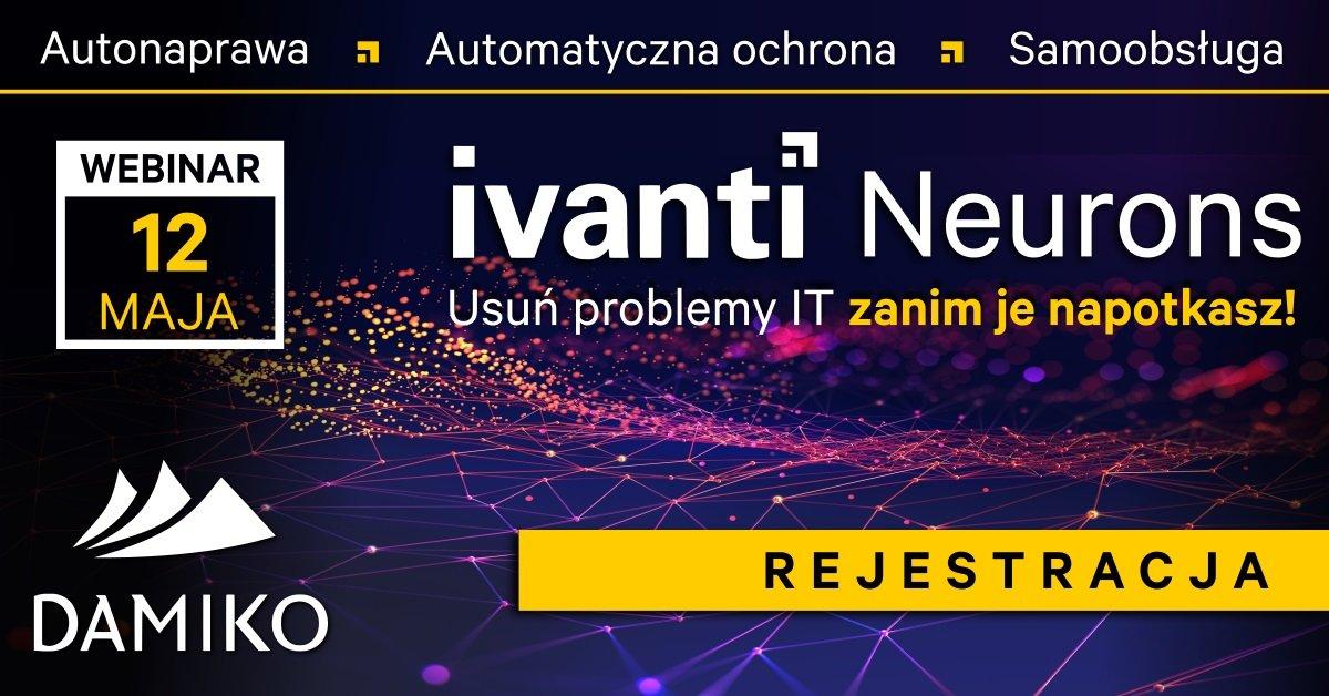 Webinar Damiko (12.05.2021) - Ivanti Neurons - HEADER
