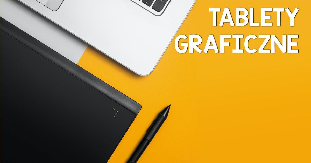 tablety graficzne baner1